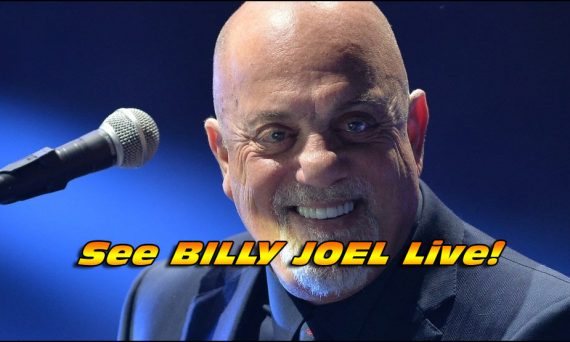 Do Not Miss Your Chance To See BILLY JOEL Live in Concert!