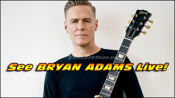 Don't miss what could be your last chance this year to see BRYAN ADAMS live in concert!