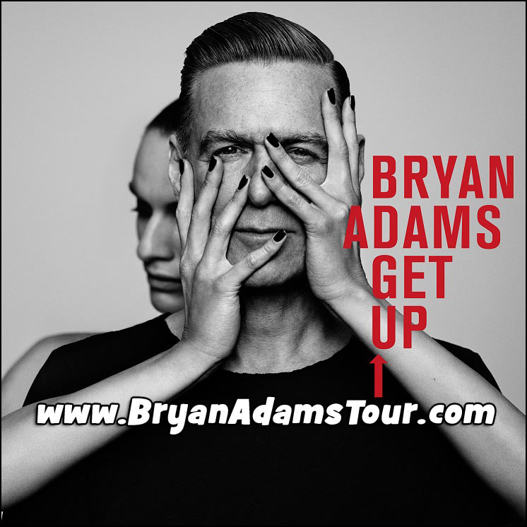 Don't miss your chance to see Bryan Adams on his 2017 Get Up Tour!