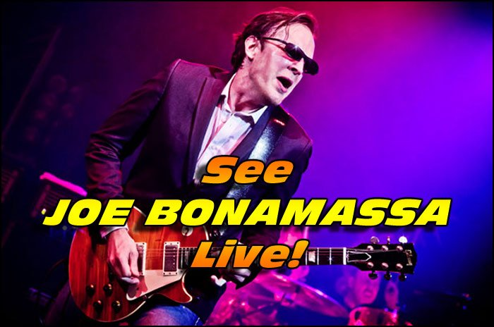 Don't miss your chance to see guitar legend Joe Bonamassa live in concert!