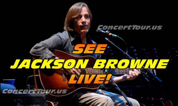 Don't miss your chance to see one of the greats in concert; Jackson Browne!