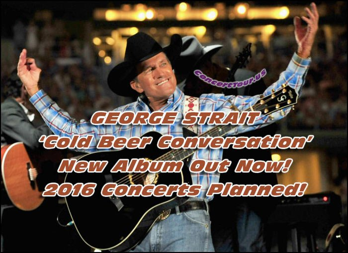Country Fans Are On Their Feet! GEORGE STRAIT Releases Brand New Album and Confirms 2016 Las Vegas Show Dates!
