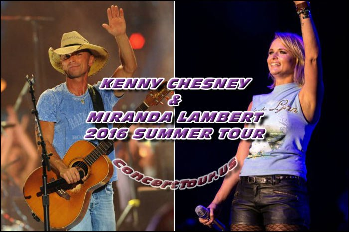 Don't forget to keep your 2016 summer open if you're a Country Music Fan. See Kenny Chesney & Miranda Lambert in Concert!