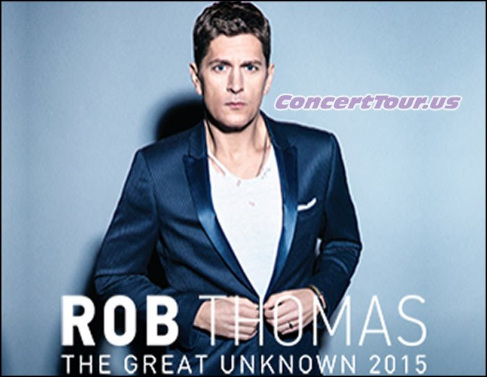 Rob Thomas of Matchbox Twenty is going on the last leg of his Great Unknown World Tour!