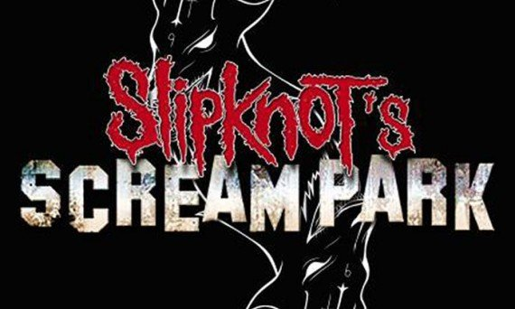 Slipknot's Scream Park will scare the he** out of you! You'll love it!