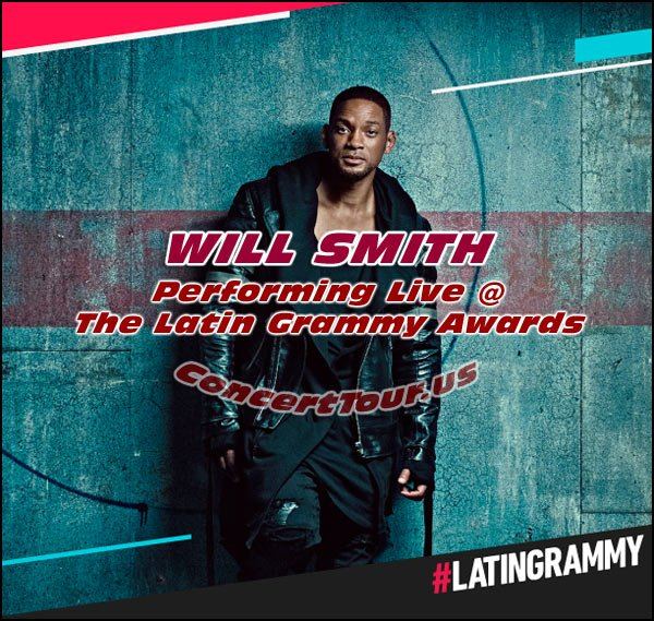 This year's Latin Grammy Awards Show will Feature WILL SMITH Performing Live On Stage!