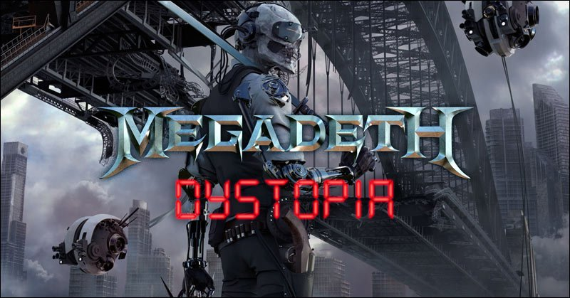 MEGADETH Releases Latest Studio Album DYSTOPIA and Follows It Up with a 2016 Dystopia Tour with Suicidal Tendencies!