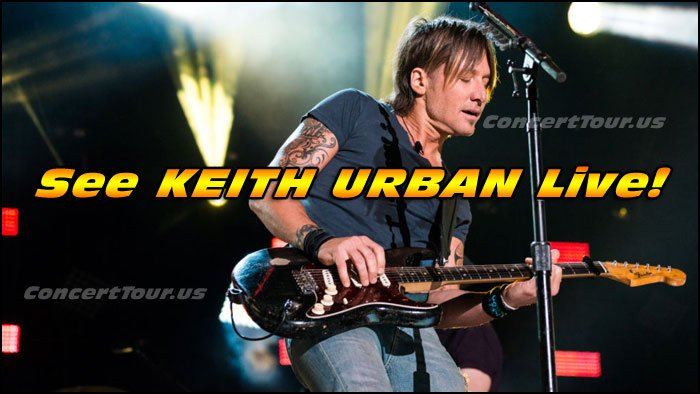 Don't miss your chance to see KEITH URBAN live in concert!