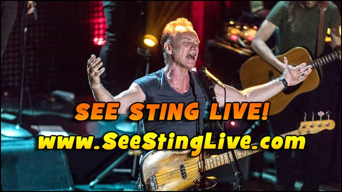 Don't Miss Your Chance To See STING Live in Concert in 2017.
