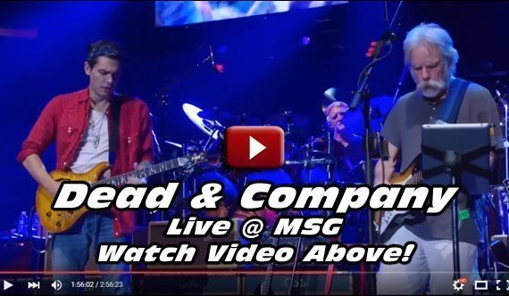 This was the Dead & Company show from late last year which took place at Madison Square Garden in NY. Watch the video above!