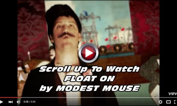 MODEST MOUSE and their Official Music Video for their great song FLOAT ON. Don't forget, you can catch them on tour this year!