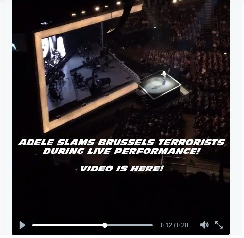 Adele Slams Brussels Terrorists during her live performance. Video shot by audience member. WATCH ABOVE.