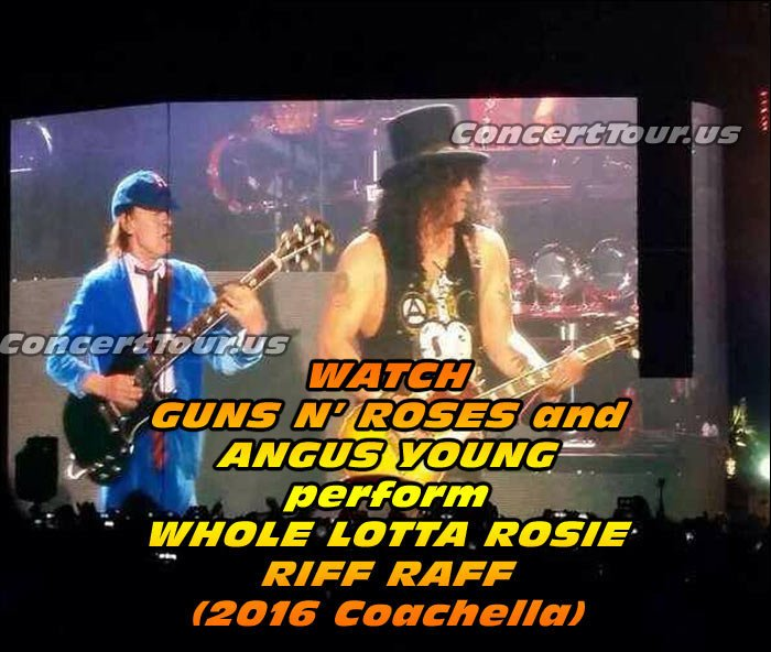 Guns N' Roses & Angus Young on stage together!! Scroll down to watch the videos.