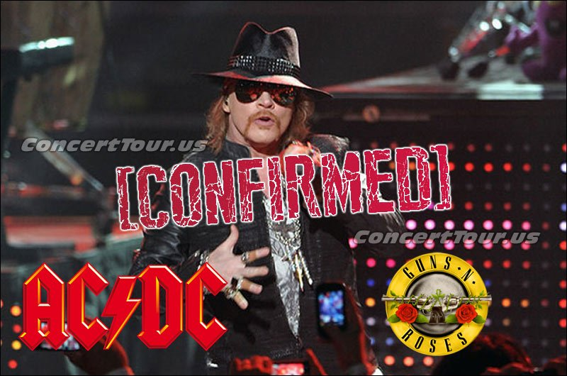 It's been finally confirmed! Axl Rose will finish off AC/DC's Rock or Bust Tour with them!