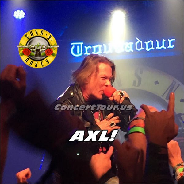 That's right! It's AXL ROSE from the GnR Performance at The Troubadour.