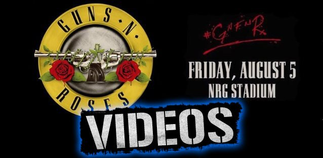 Check out the awesome live videos below of Guns N' Roses in Houston Texas!