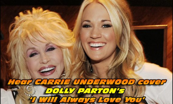 Check out the video below to hear Carrie Underwood cover Dolly Parton's 'I Will Always Love You'.