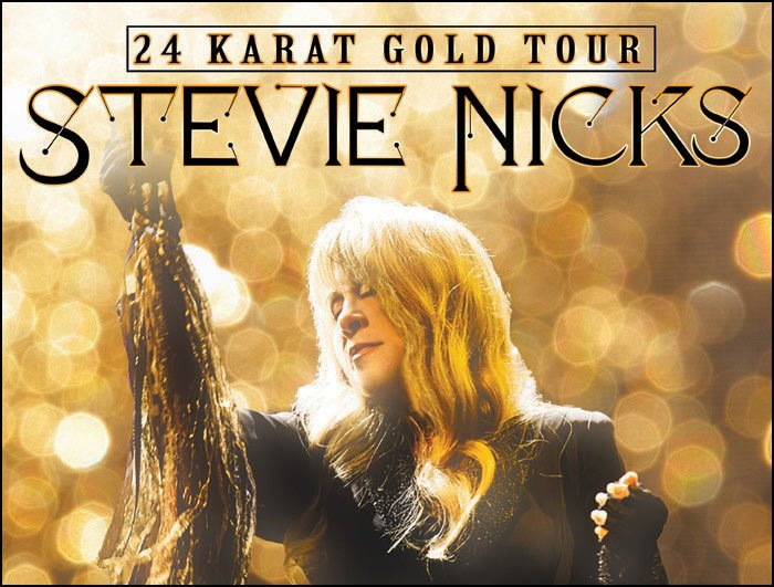 Don't miss what could be one of your last chances to see STEVIE NICKS on her 24 KARAT GOLD TOUR!