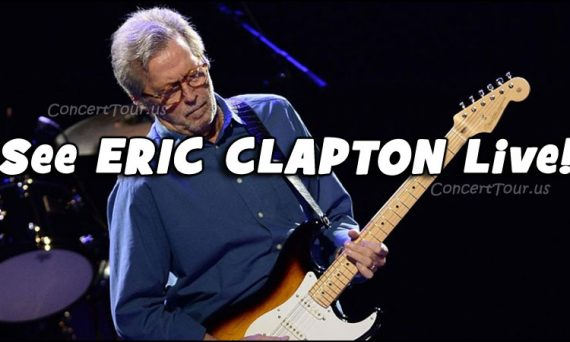 Don't miss what could be one of your last chances to see Eric Clapton perform live in concert!!