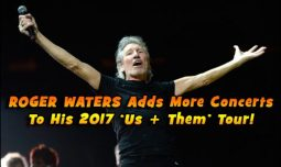 Roger Waters continues to add dates to his upcoming tour AND he has a new album coming out!