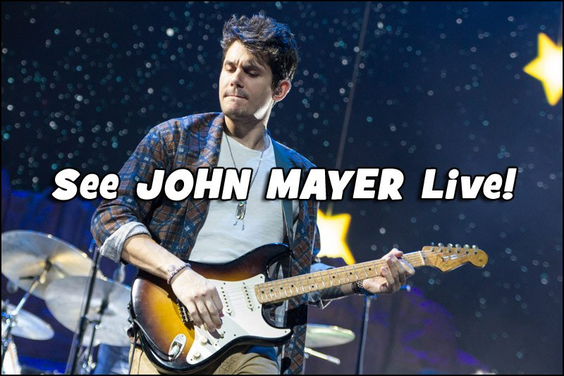 An incredible guitarist, John Mayer is someone not to miss!