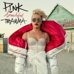 Don't miss P!NK's new song (What About Us), her new album (Beautiful Trauma), and let's hope for a concert tour too!