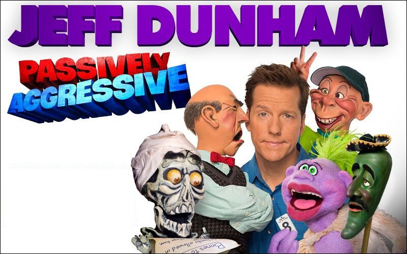 Jeff Dunham is on his Passively Aggressive Tour. Don't miss his live show, it's hilarious!