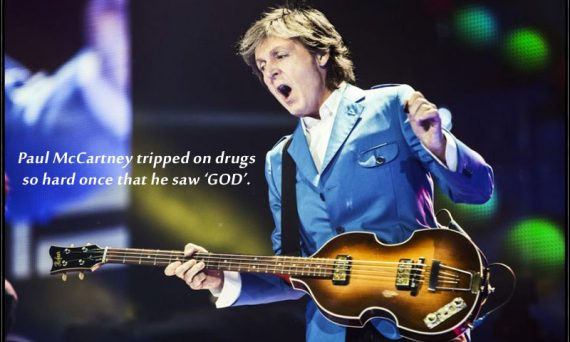 Paul McCartney once tripped so hard while on drugs that he saw 'GOD'.