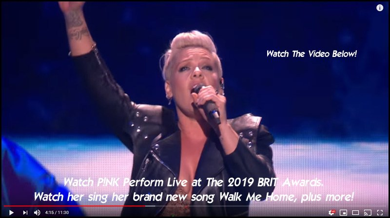 Watch P!NK Perform Live at The BRIT Awards 2019. Watch her sing her brand new song Walk Me Home, plus more.