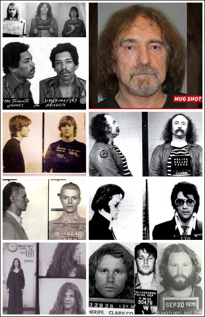 Included in the mugshots / arrest photos in this collage include Axl Rose, Geezer Butler, Jimi Hendrix, Kurt Cobain, David Crosby, David Bowie, Elvis, Janis Joplin and Jim Morrison.