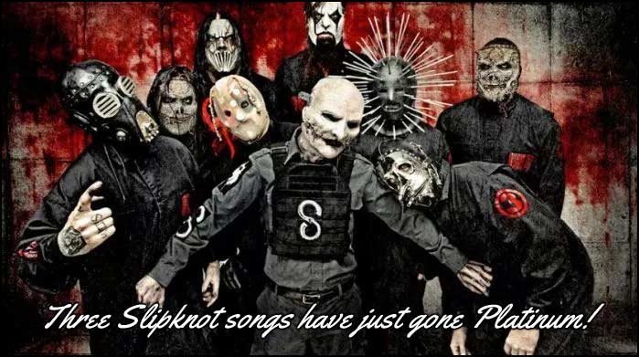 Slipknot songs go Certified Platinum, and Deservedly So