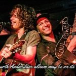 It's quite possible that a 4th album from Audioslave is coming out. It would contain previously unreleased songs that were recorded before the death of Chris Cornell.