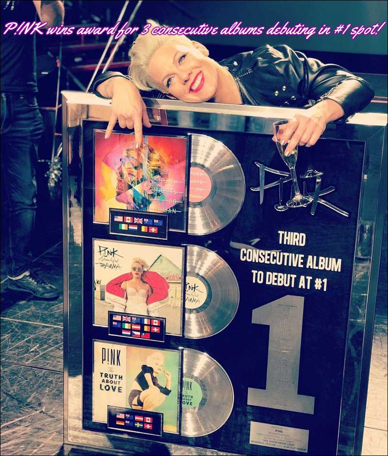 P!NK wins award for 3 consecutive albums debuting in the Number 1 spot of the Top 200 music chart.