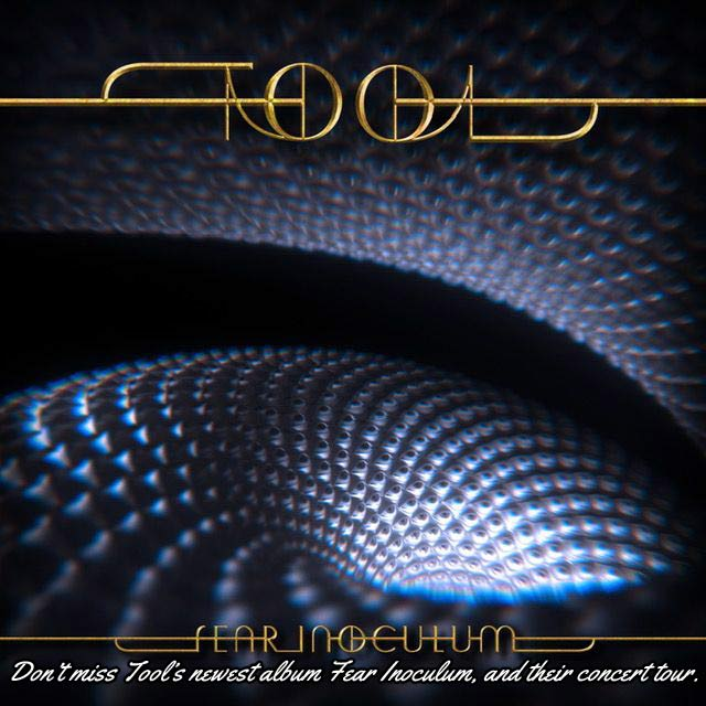 Great year for TOOL fans. First we have Fear Inoculum coming out, the band's newest studio album. Plus now a concert tour in support of the new record. Don't miss your chance to see the band perform live.
