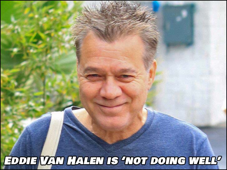 Eddie Van Halen supposedly Not Doing Well