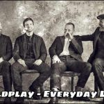 On November 22nd, 2019, Coldplay released their 8th studio album, Everyday Life. Check out the official music video for Cry, Cry, Cry below.