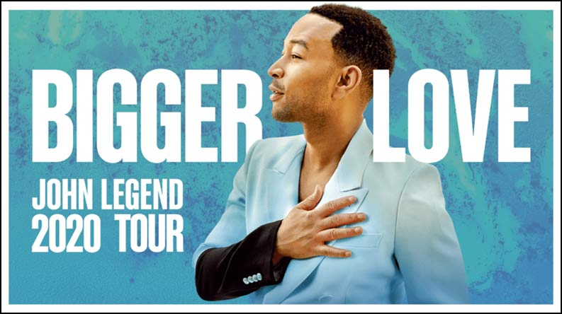 John Legend Announces North American Tour 2020. The Bigger Love Tour will embark on a 25-city trek of North America this summer from August 12 – September 25.