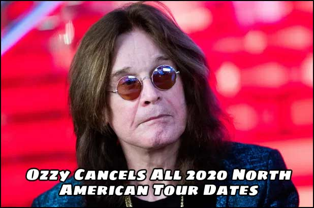 Ozzy Cancels All 2020 American Tour Dates