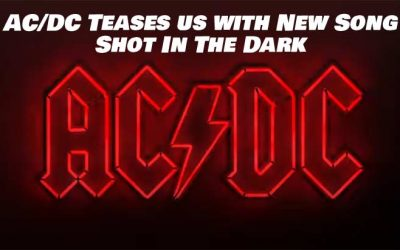 AC/DC Releases 30 Second Clip of New Song 'Shot In The Dark'