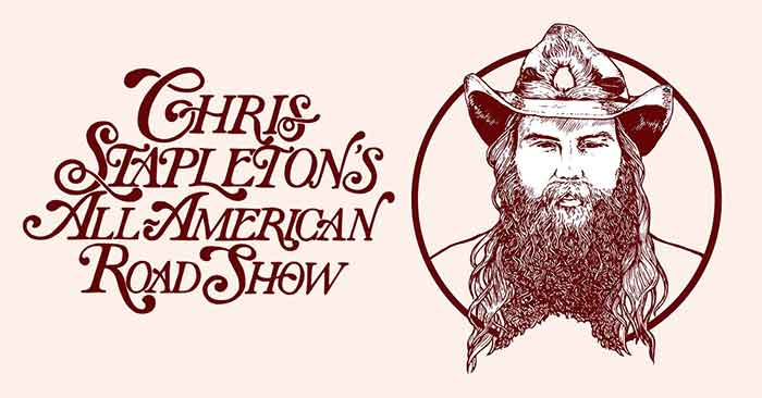 Chris Stapleton extends his All American Road Show into 2021 and 2022.